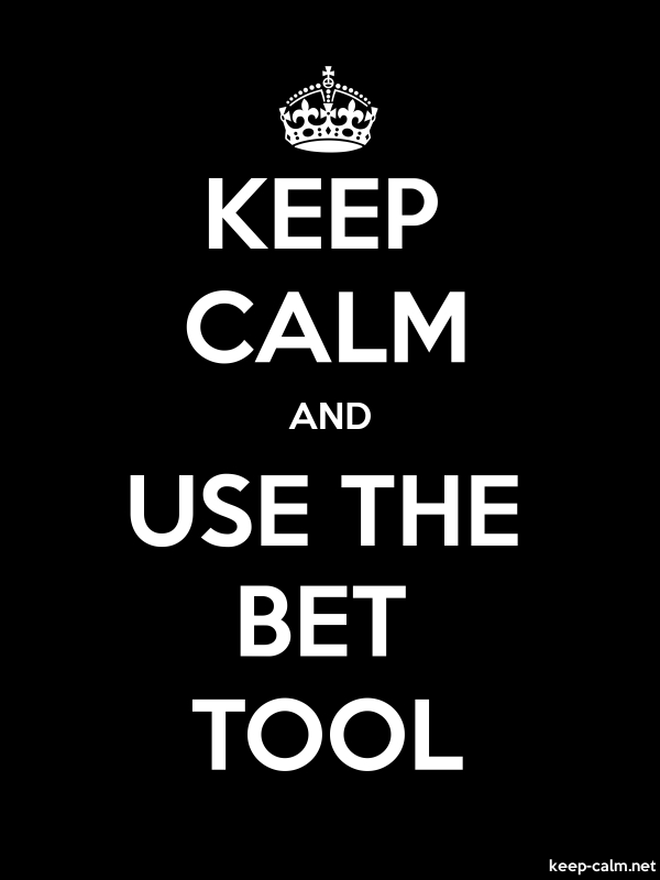 KEEP CALM AND USE THE BET TOOL - white/black - Default (600x800)