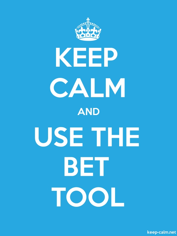 KEEP CALM AND USE THE BET TOOL - white/blue - Default (600x800)