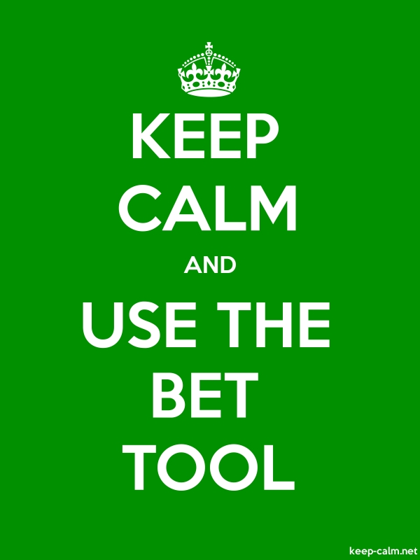KEEP CALM AND USE THE BET TOOL - white/green - Default (600x800)
