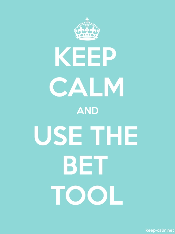 KEEP CALM AND USE THE BET TOOL - white/lightblue - Default (600x800)