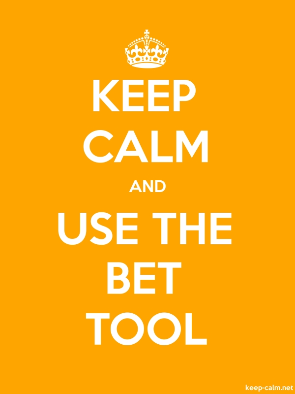 KEEP CALM AND USE THE BET TOOL - white/orange - Default (600x800)