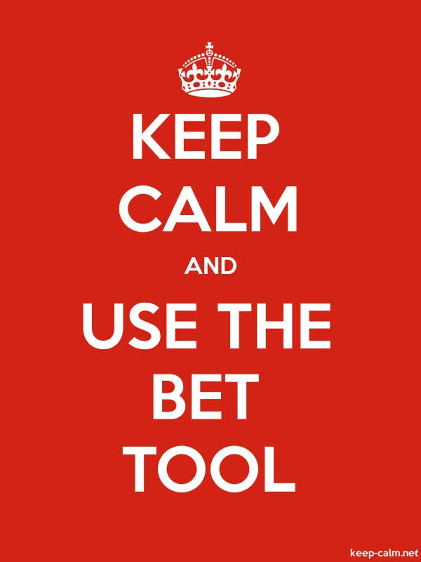 KEEP CALM AND USE THE BET TOOL - white/red - Default (600x800)