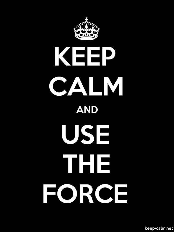 KEEP CALM AND USE THE FORCE - white/black - Default (600x800)