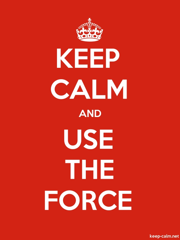 KEEP CALM AND USE THE FORCE - white/red - Default (600x800)