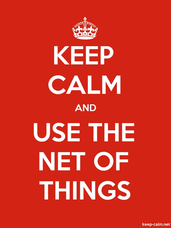 KEEP CALM AND USE THE NET OF THINGS - white/red - Default (600x800)