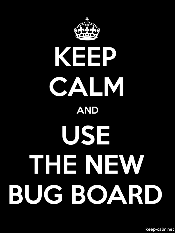 KEEP CALM AND USE THE NEW BUG BOARD - white/black - Default (600x800)