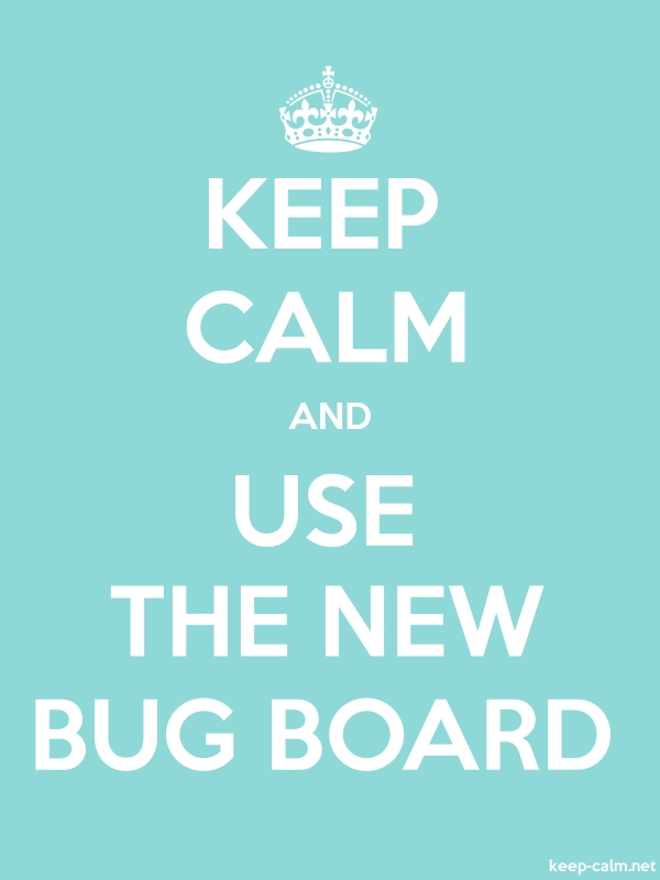 KEEP CALM AND USE THE NEW BUG BOARD - white/lightblue - Default (600x800)