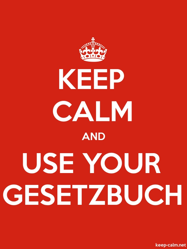 KEEP CALM AND USE YOUR GESETZBUCH - white/red - Default (600x800)