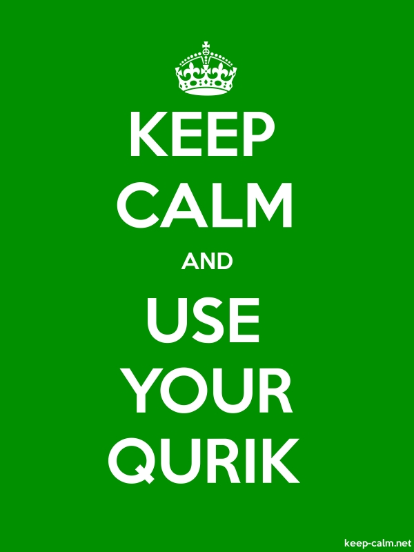 KEEP CALM AND USE YOUR QURIK - white/green - Default (600x800)
