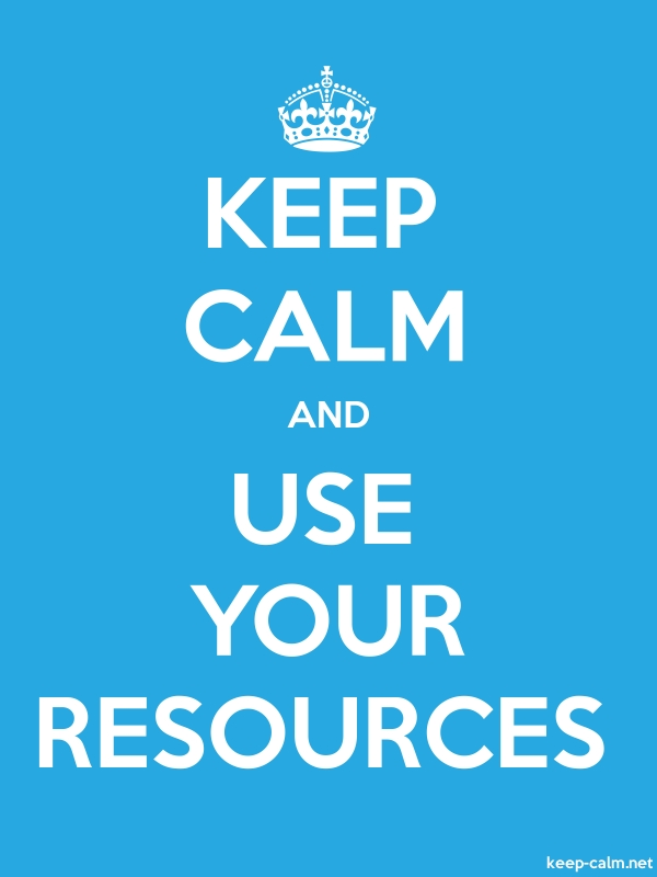 KEEP CALM AND USE YOUR RESOURCES - white/blue - Default (600x800)