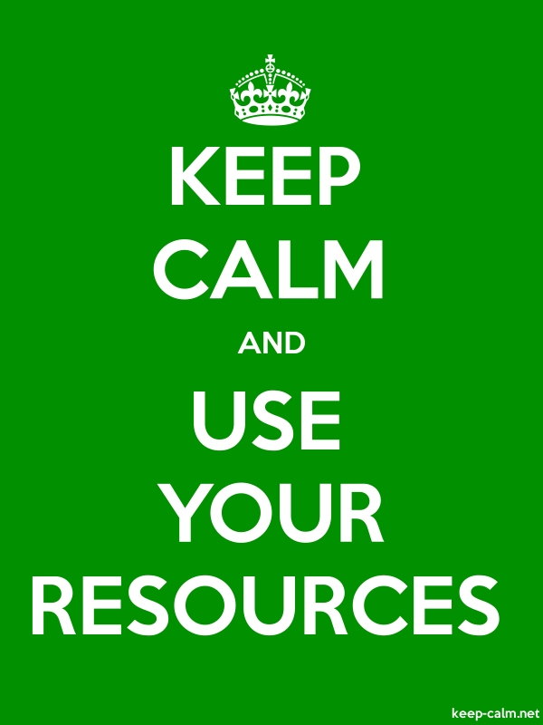 KEEP CALM AND USE YOUR RESOURCES - white/green - Default (600x800)
