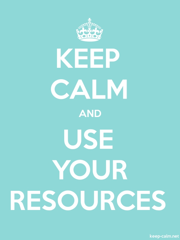 KEEP CALM AND USE YOUR RESOURCES - white/lightblue - Default (600x800)