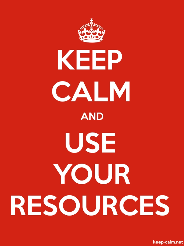 KEEP CALM AND USE YOUR RESOURCES - white/red - Default (600x800)