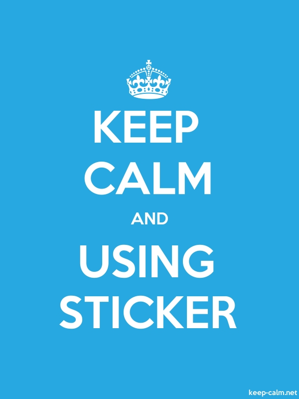 KEEP CALM AND USING STICKER - white/blue - Default (600x800)