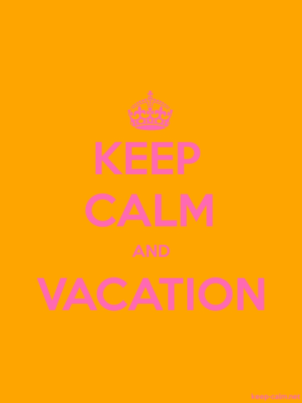 KEEP CALM AND VACATION - pink/orange - Default (600x800)
