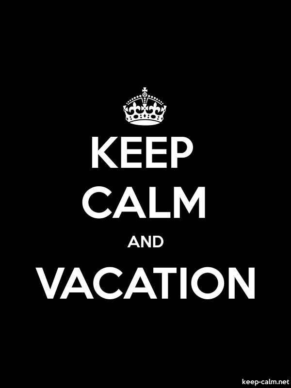 KEEP CALM AND VACATION - white/black - Default (600x800)