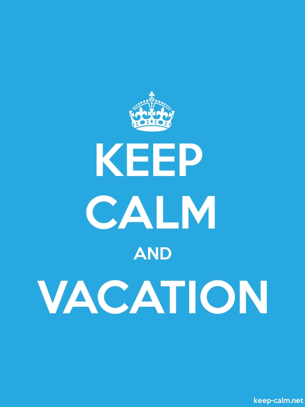 KEEP CALM AND VACATION - white/blue - Default (600x800)