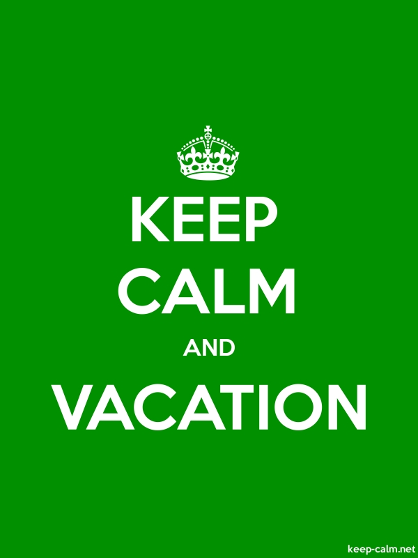KEEP CALM AND VACATION - white/green - Default (600x800)