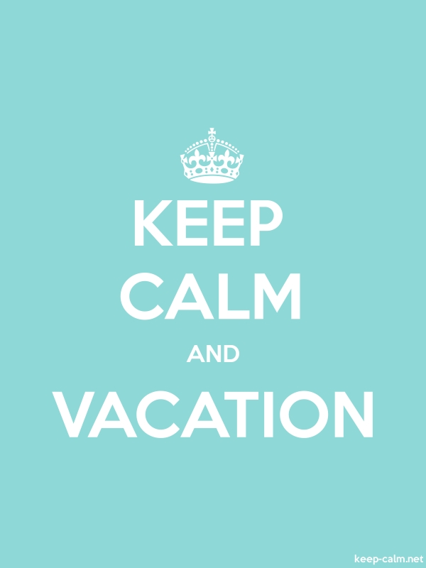 KEEP CALM AND VACATION - white/lightblue - Default (600x800)