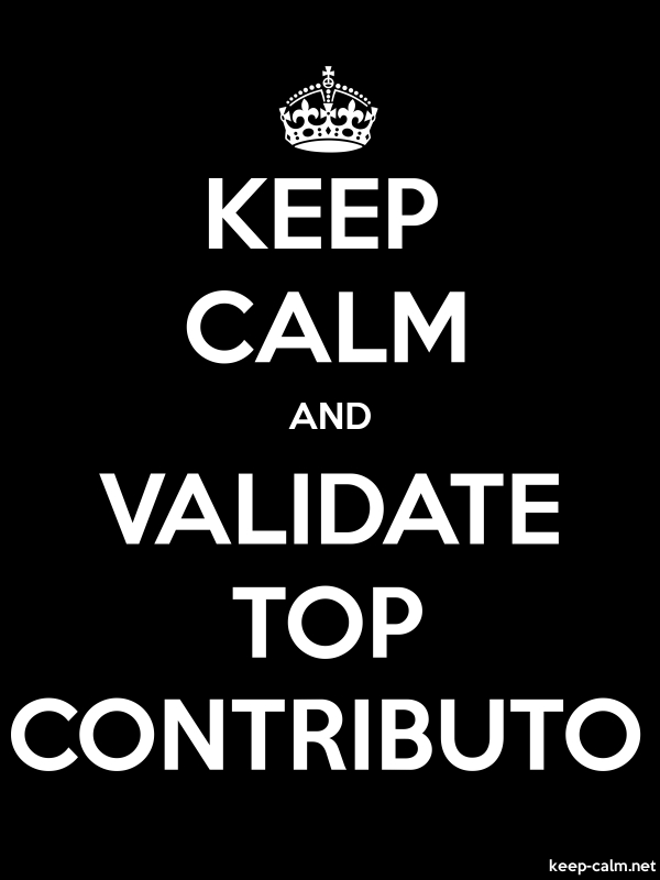 KEEP CALM AND VALIDATE TOP CONTRIBUTO - white/black - Default (600x800)