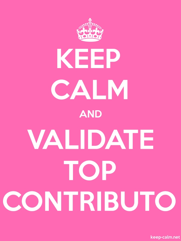 KEEP CALM AND VALIDATE TOP CONTRIBUTO - white/pink - Default (600x800)