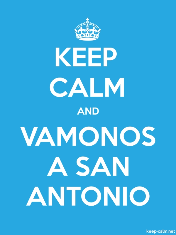 KEEP CALM AND VAMONOS A SAN ANTONIO - white/blue - Default (600x800)