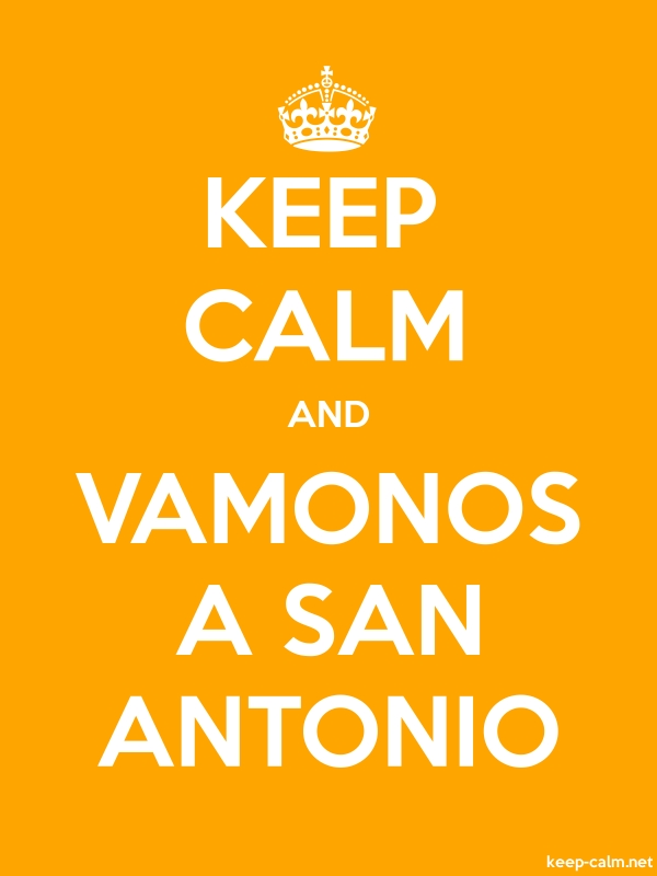 KEEP CALM AND VAMONOS A SAN ANTONIO - white/orange - Default (600x800)