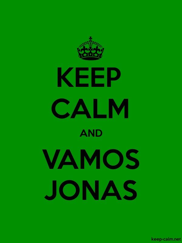KEEP CALM AND VAMOS JONAS - black/green - Default (600x800)