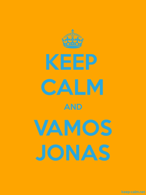 KEEP CALM AND VAMOS JONAS - blue/orange - Default (600x800)