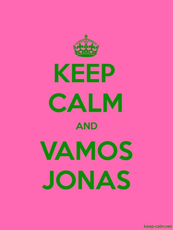 KEEP CALM AND VAMOS JONAS - green/pink - Default (600x800)
