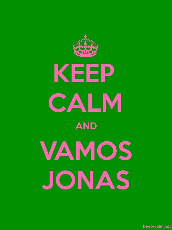 KEEP CALM AND VAMOS JONAS - pink/green - Default (600x800)