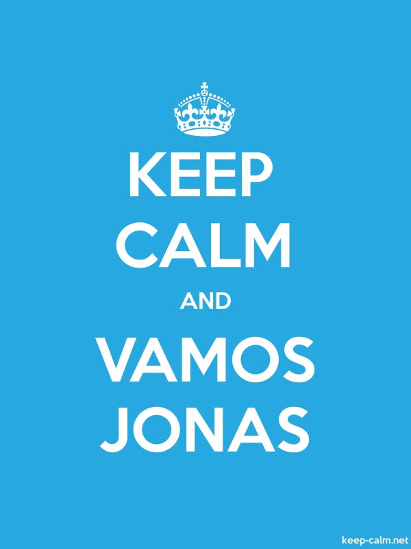 KEEP CALM AND VAMOS JONAS - white/blue - Default (600x800)