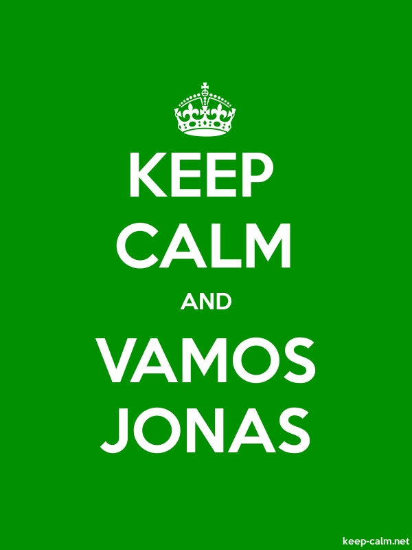 KEEP CALM AND VAMOS JONAS - white/green - Default (600x800)