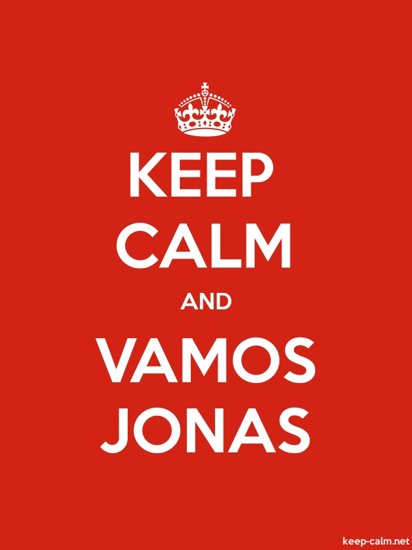 KEEP CALM AND VAMOS JONAS - white/red - Default (600x800)