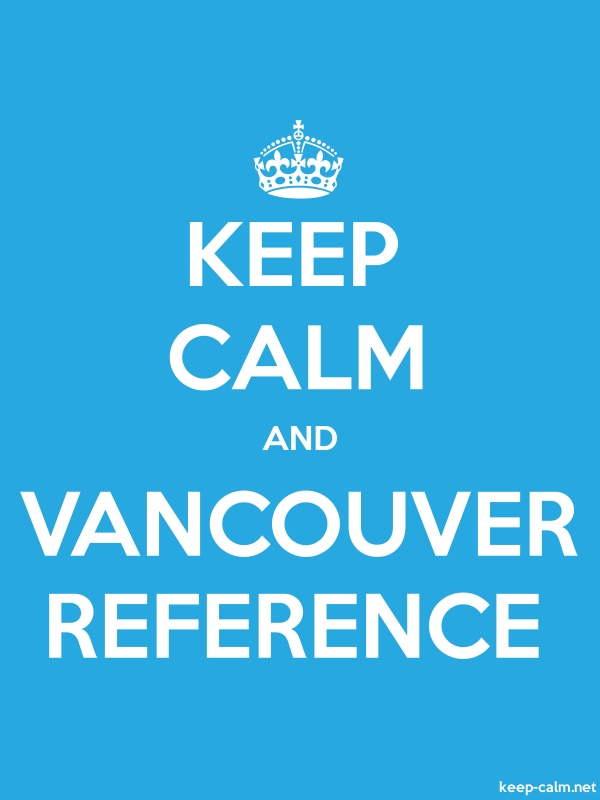 KEEP CALM AND VANCOUVER REFERENCE - white/blue - Default (600x800)
