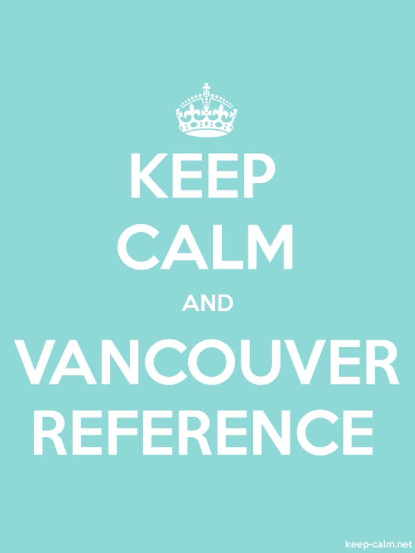 KEEP CALM AND VANCOUVER REFERENCE - white/lightblue - Default (600x800)