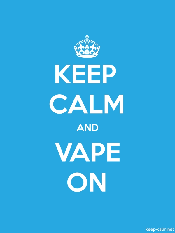 KEEP CALM AND VAPE ON - white/blue - Default (600x800)