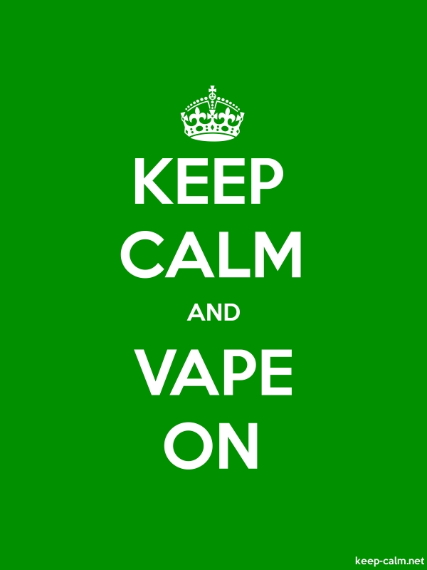 KEEP CALM AND VAPE ON - white/green - Default (600x800)