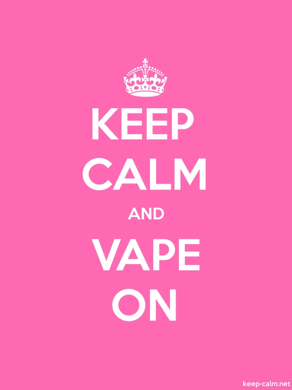 KEEP CALM AND VAPE ON - white/pink - Default (600x800)
