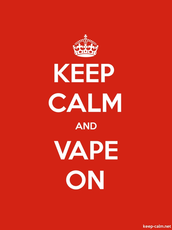 KEEP CALM AND VAPE ON - white/red - Default (600x800)