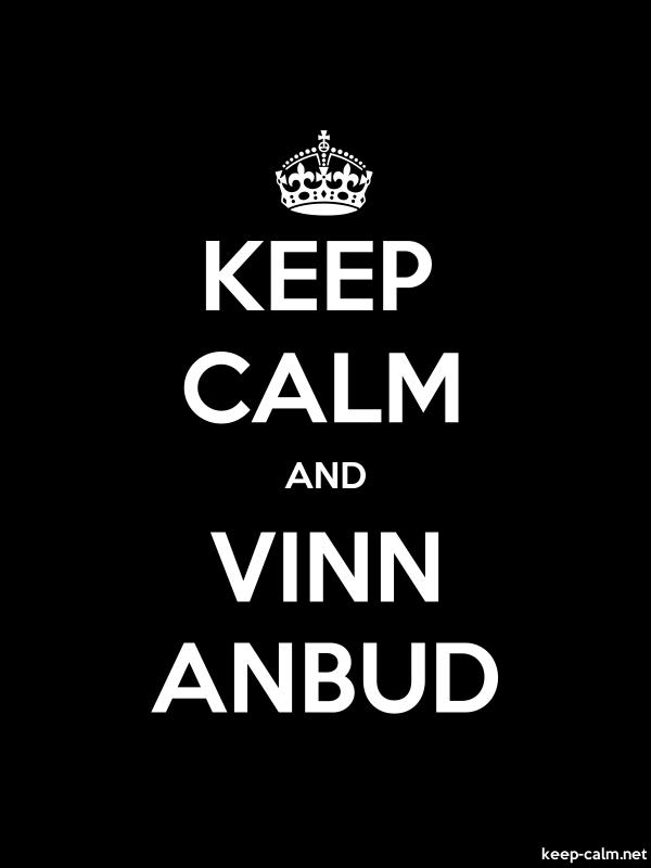 KEEP CALM AND VINN ANBUD - white/black - Default (600x800)