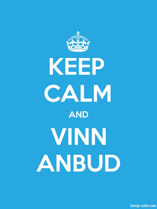 KEEP CALM AND VINN ANBUD - white/blue - Default (600x800)