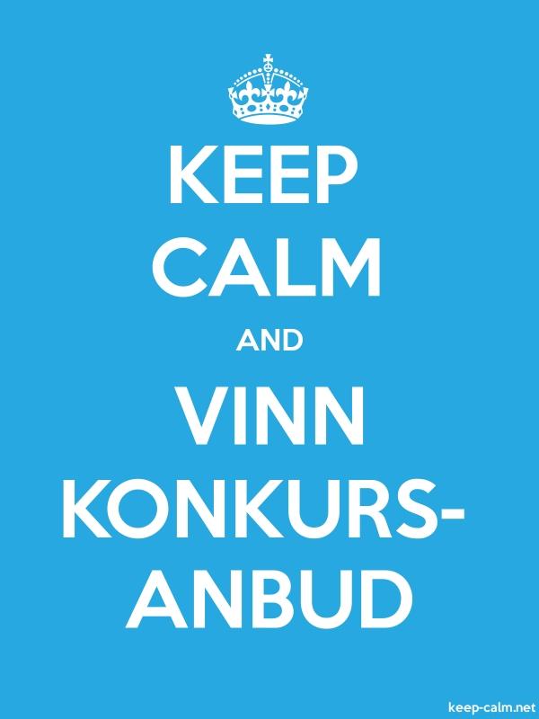 KEEP CALM AND VINN KONKURS- ANBUD - white/blue - Default (600x800)