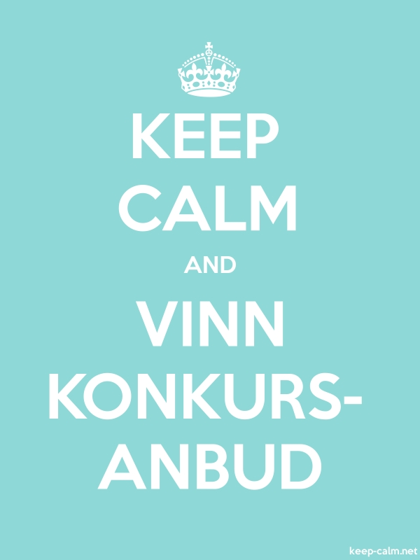 KEEP CALM AND VINN KONKURS- ANBUD - white/lightblue - Default (600x800)