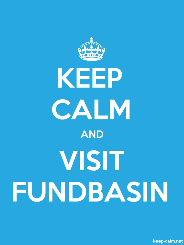 KEEP CALM AND VISIT FUNDBASIN - white/blue - Default (600x800)
