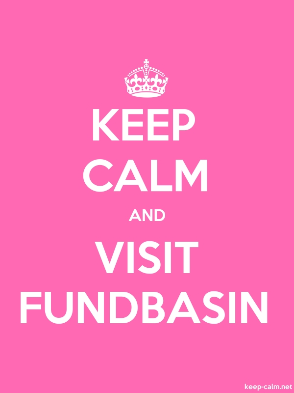 KEEP CALM AND VISIT FUNDBASIN - white/pink - Default (600x800)