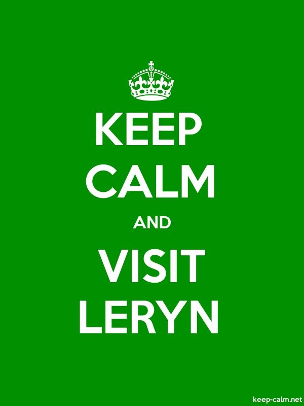 KEEP CALM AND VISIT LERYN - white/green - Default (600x800)