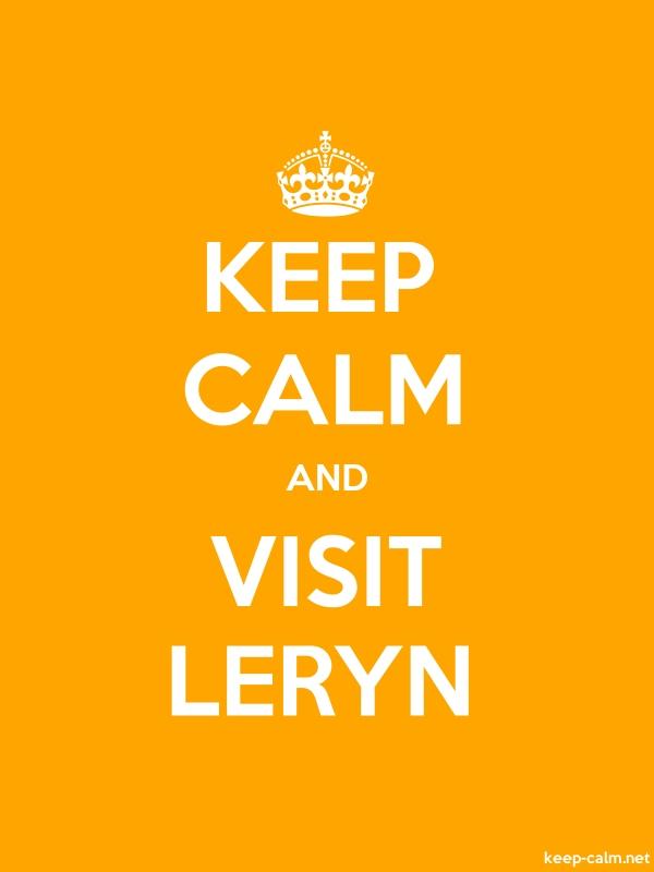 KEEP CALM AND VISIT LERYN - white/orange - Default (600x800)