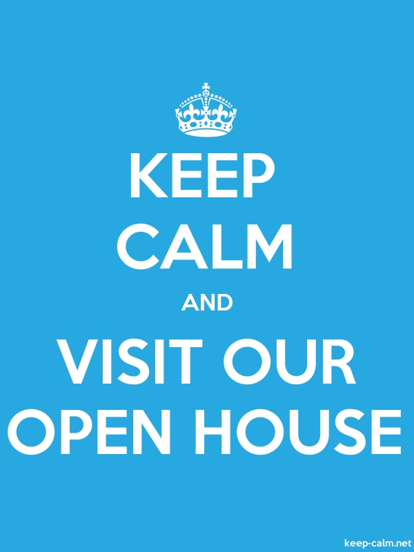 KEEP CALM AND VISIT OUR OPEN HOUSE - white/blue - Default (600x800)