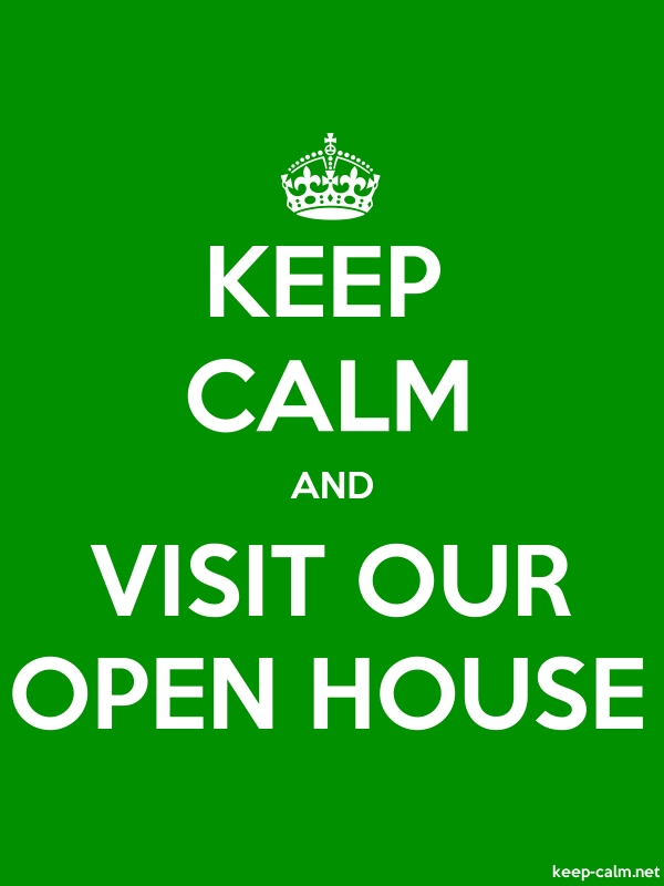 KEEP CALM AND VISIT OUR OPEN HOUSE - white/green - Default (600x800)